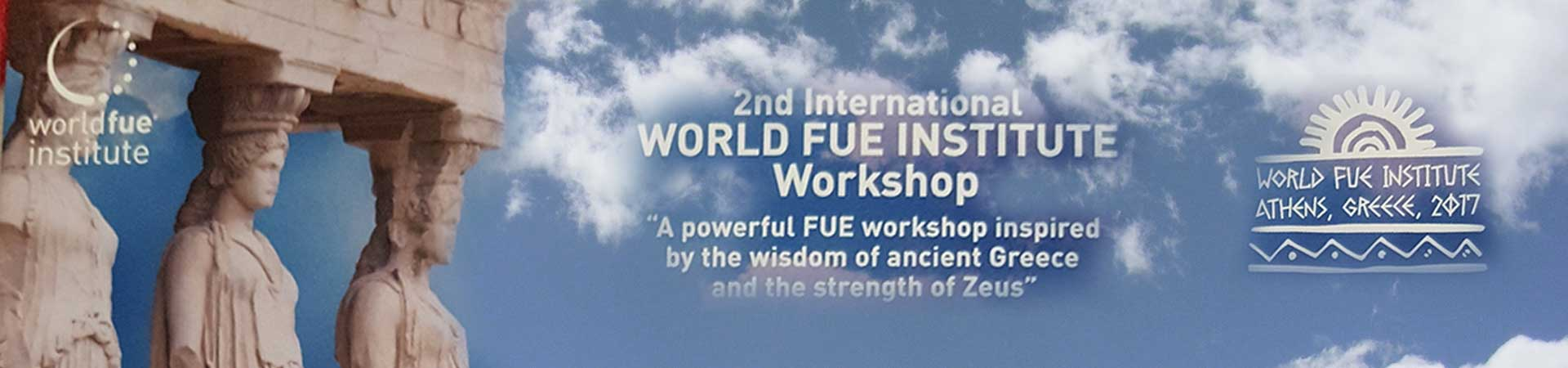 In Athen findet der 2. International World FUE Institute Workshop statt